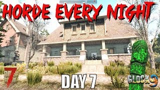 7 Days To Die - Horde Every Night (Day 7)