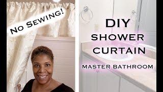 "Easy ""No Sewing"" Shower Curtains for your bathroom | Master Bathroom Decor! | Mooregirl"
