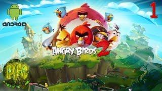 Android Angry Birds 2 прохождение - Серия 1 Уровни 1-15