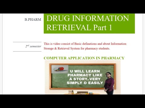 DRUG INFORMATION RETRIEVAL SYSTEM Part 1 ( Computer Application In Pharmacy)
