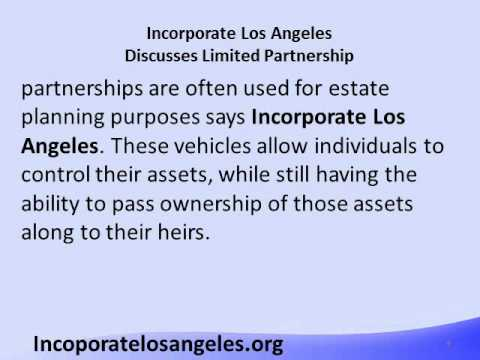 Incorporate Los Angeles Discusses Limited Partnership.wmv