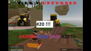 Türkçe Unturned Karma Base Raid #20 !!! ft. Lonely Wolf :)