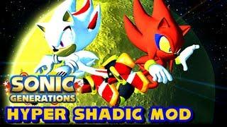 Sonic Generations PC - Hyper Shadic vs Perfect Nazo Mod