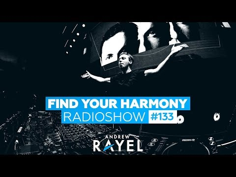 Andrew Rayel - Find Your Harmony Radioshow #133