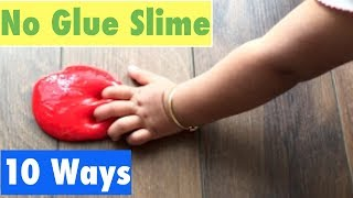 How To Make Slime Without Glue or Borax!! My Favourite Top 10 No Glue Slime Recipes
