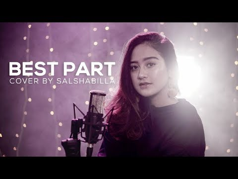 SALSHABILLA - BEST PART (COVER) BY DANIEL CAESAR FT H.E.R