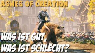 Die Stärken und Schwächen von ASHES OF CREATION