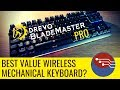 DREVO Blademaster Pro Review  - Wireless Perfection? Wireless RGB mechanical keyboard
