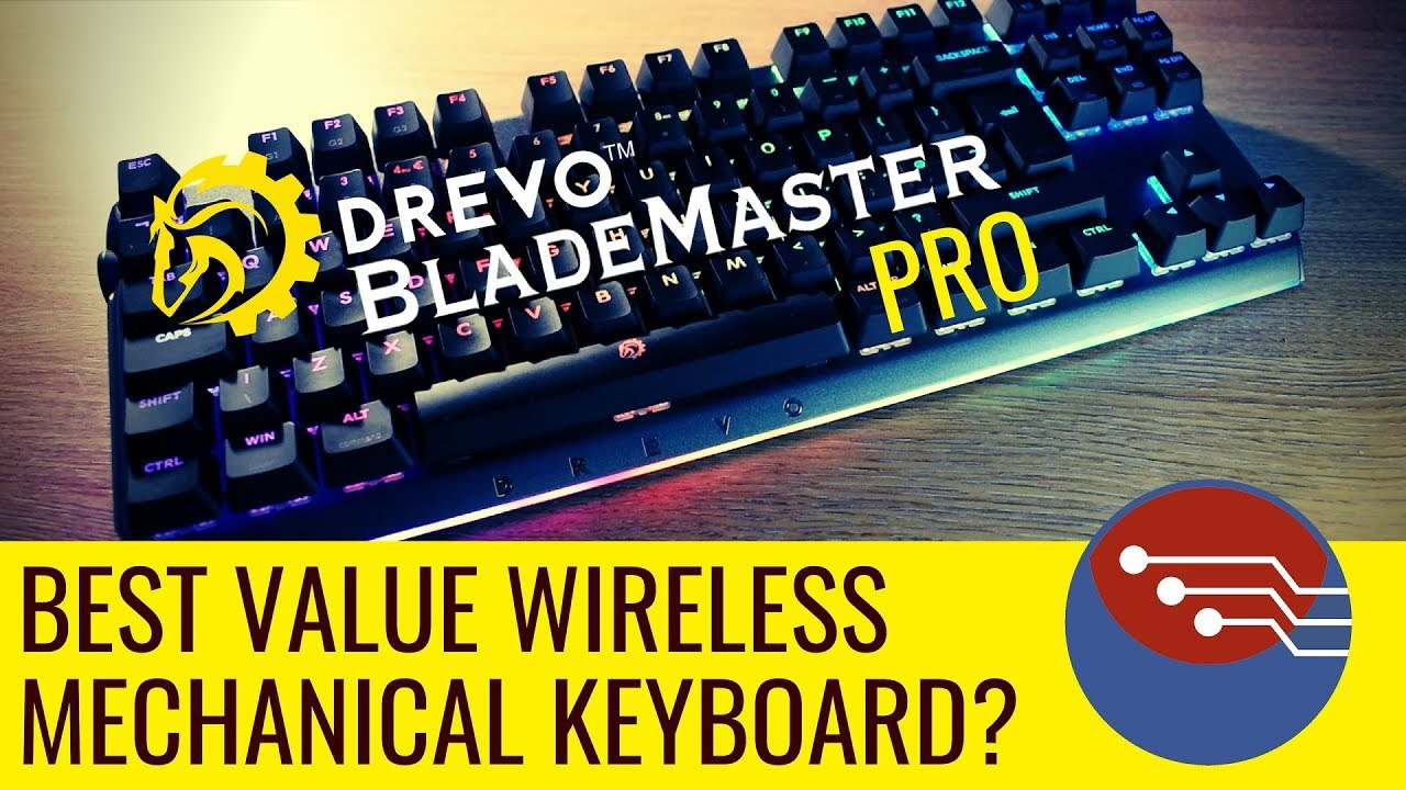 cf199e72573 DREVO Blademaster Pro Review - Wireless Perfection? Wireless RGB mechanical  keyboard