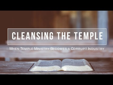 Cleansing The Temple - Ministry Becomes Corrupt Industry - Dr Mark Hitchcock