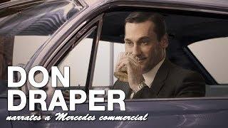 Don Draper narrates a Mercedes commercial