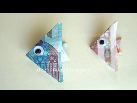 Geldscheine Falten Fisch Geldgeschenke Basteln Geld Falten Ideen