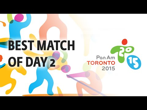 Best Match of the Day 2 at the PanAm Games Toronto 2015