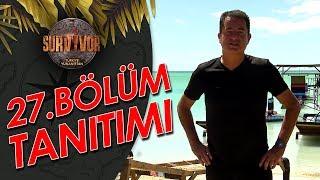 27. Bölüm Tanıtımı   Survivor Türkiye - Yunanistan
