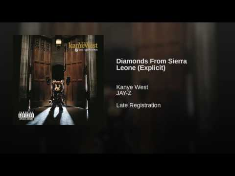 Diamonds From Sierra Leone (Explicit)
