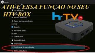 ATIVE ESSA FUNÇÃO EM SEU HTV BOX 5 OU HTV BOX 3
