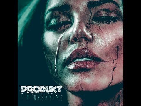 Produkt - I'm Breaking