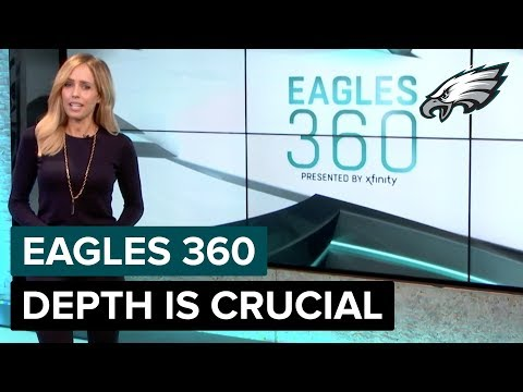 depth-is-crucial-for-eagles- -eagles-360-ep.-18- -philadelphia-eagles