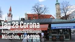 Tag 28 der erweiterten Corona Ausgangsbeschränkungen in München (17.04.2020, Freitag)