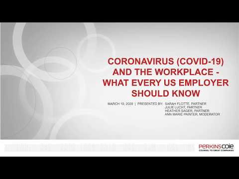 Coronavirus (COVID-19) And The Workplace - What Every US Employer Should Know   March 10, 2020