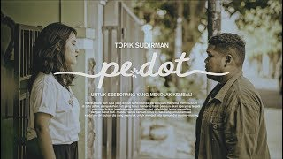 Download Mp3 Topik Sudirman - Pedot   Clip
