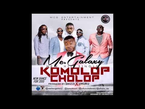MC Galaxy - Komolop Cholop (Audio) (Nigerian Music)