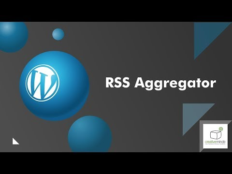Curated WordPress RSS Reader and RSS Aggregator Plugin by CreativeMinds