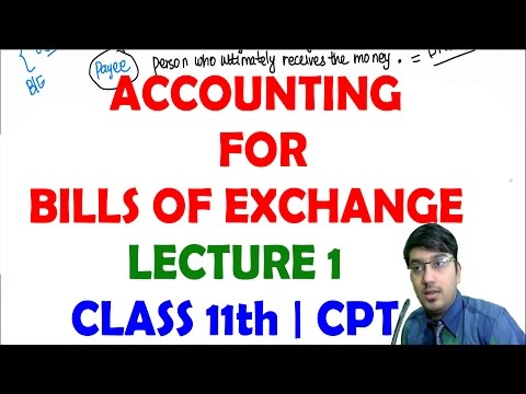 Bills of Exchange | Lecture 1 | Class 11th, CA, CMA, CS Foun