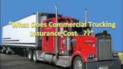 """Commercial Trucking Insurance Costs???"""
