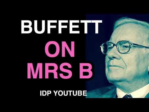 Warren Buffett on Mrs B
