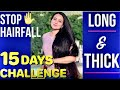 Extreme Hair Growth Challenge : Grow Your Hair Faster Thicker and Longer in just 15 Days 💕