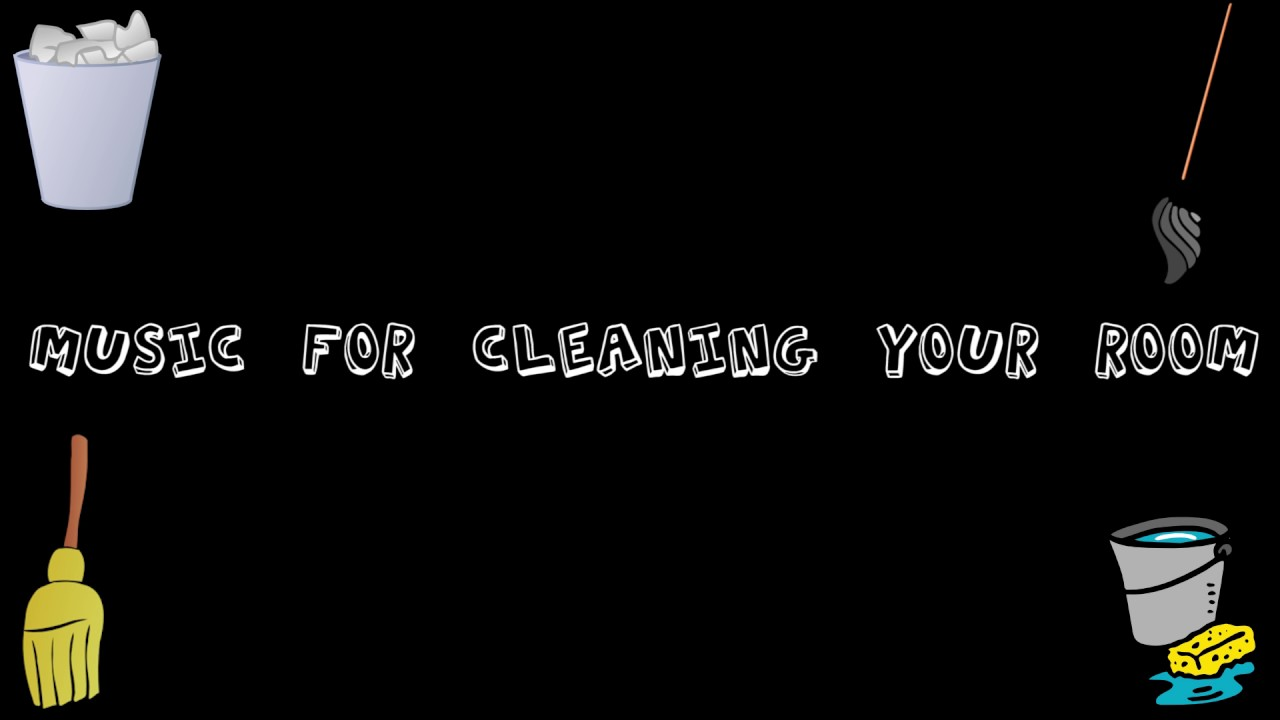 Music For Cleaning Your Room Dance Electronic Style