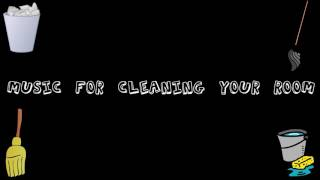 Music for cleaning your room. from audio library. tracklist: 00:00 fun 02:41 sugar 06:32 faith 09:58 staccato 13:20 foundation 17:02 far away 1...