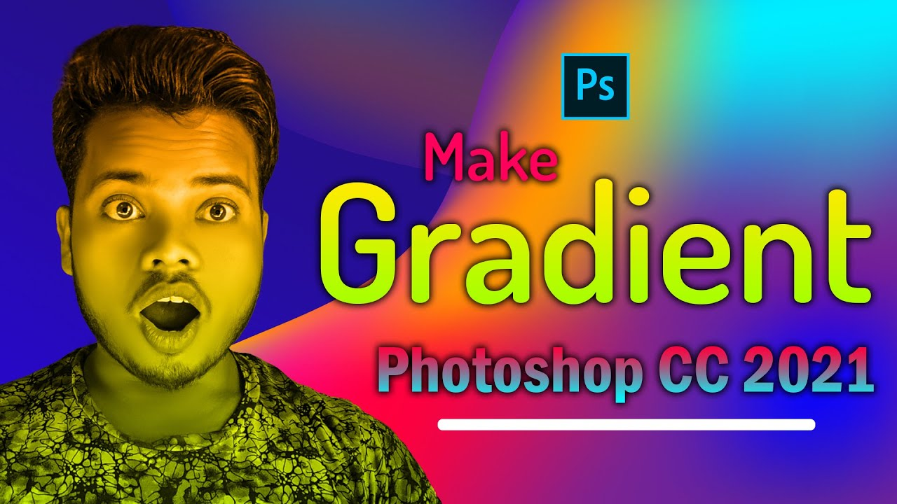How To Create and Save Custom Gradients in 2021 | Adobe Photoshop CC 2021| Make Custom Gradients