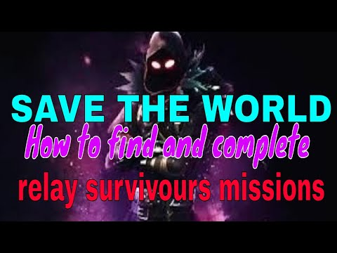 SAVE THE WORLD, How To Find Relay Survivors, FORTNITE