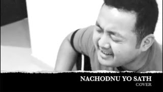 "THE EDGE BAND NEPAL""NACHODNU YO SATH"" (COVER)"