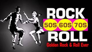 oldies rock and roll of 50s 60s 70s greatest hits golden rock and roll
