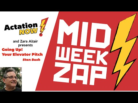 Midweek Zap - Going Up! Your Elevator Pitch