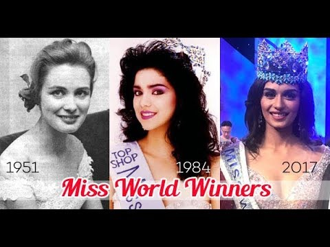 list of Miss World Winners (1951-2017) History of Miss World-Next Miss  World India 2018-coming soon