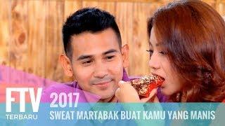 Download lagu FTV Rendy Septino & Glenca Chysara | Sweat Martabak Buat Kamu Yang Manis