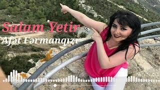 Afet Fermanqizi - Salam Yetir [OFFICIAL AUDIO] Resimi