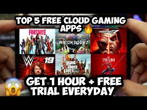 Top 5 Free Cloud Gaming Apps Get 1hr Free Trial Everyday Play Ps4 Pc Games On Android Youtube