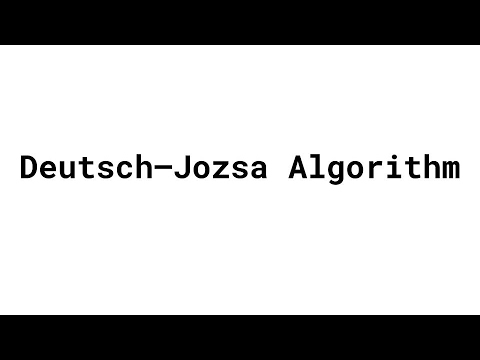 Deutsch Jozsa Algorithm
