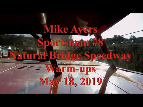 Mike Ayers warming up at Natural Bridge Speedway - 5/18/19
