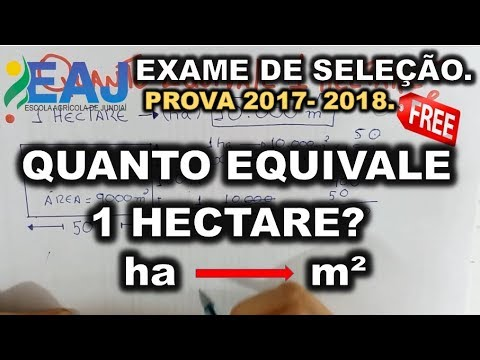 EAJ - 2018 | QUANTO EQUIVALE UM HECTARE | HECTARE PARA m².