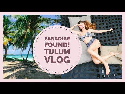 Paradise Found! Tulum, Mexico | Travel Vlog 2017