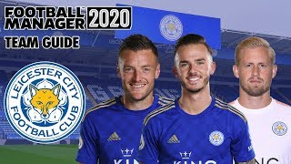 Football Manager 2020 Team Guide: Leicester (fm20 Leicester Tactics, Club Vision & Transfers Guide)