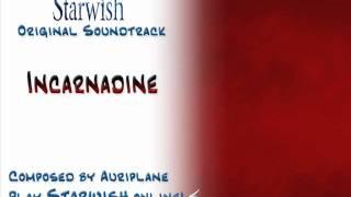 Starwish OST - 15 Final Battle ~ Incarnadine