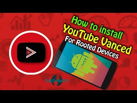How To Install YouTube Vanced For Rooted Devices [AdBlock + Background Play]