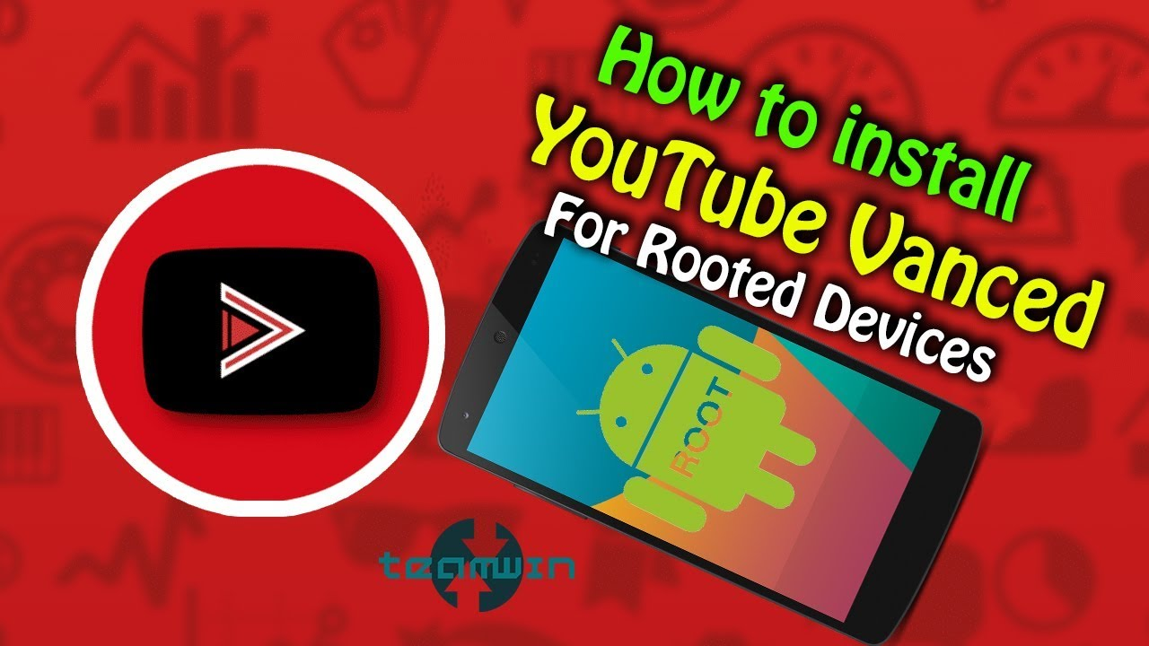 How to install YouTube Vanced for Rooted devices [AdBlock + ...